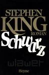 """Stephen King """"Schwarz"""" (1982), Buchdeckel"""
