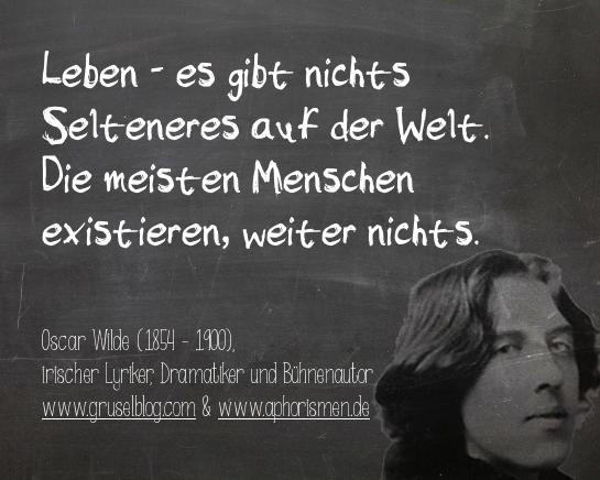 Zitat O. Wilde (19. Jh)
