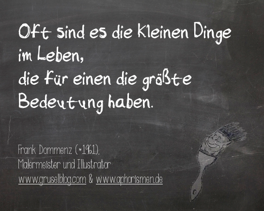Zitat F. Dommenz (20./21. Jh)
